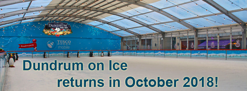 Dundrum on Ice returns October 2018