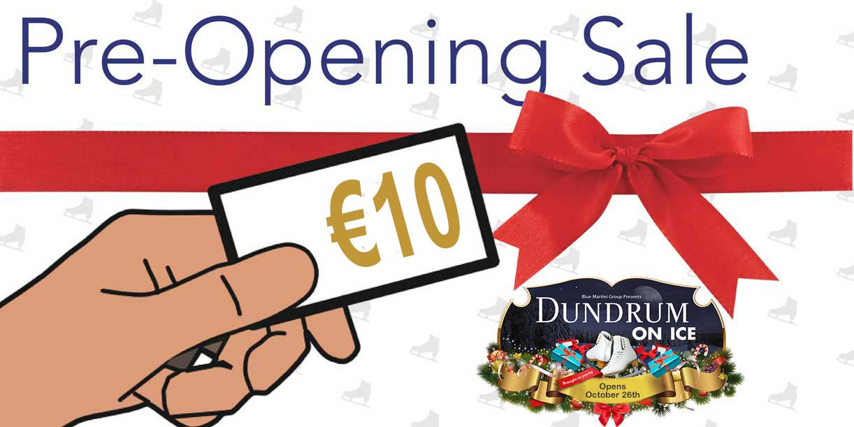 Dundrum on Ice €10 Pre Launch Tickets